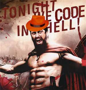 Tonight we code in hell